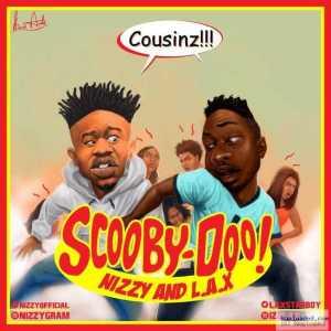 Nizzy - Scooby Doo ft. L.A.X